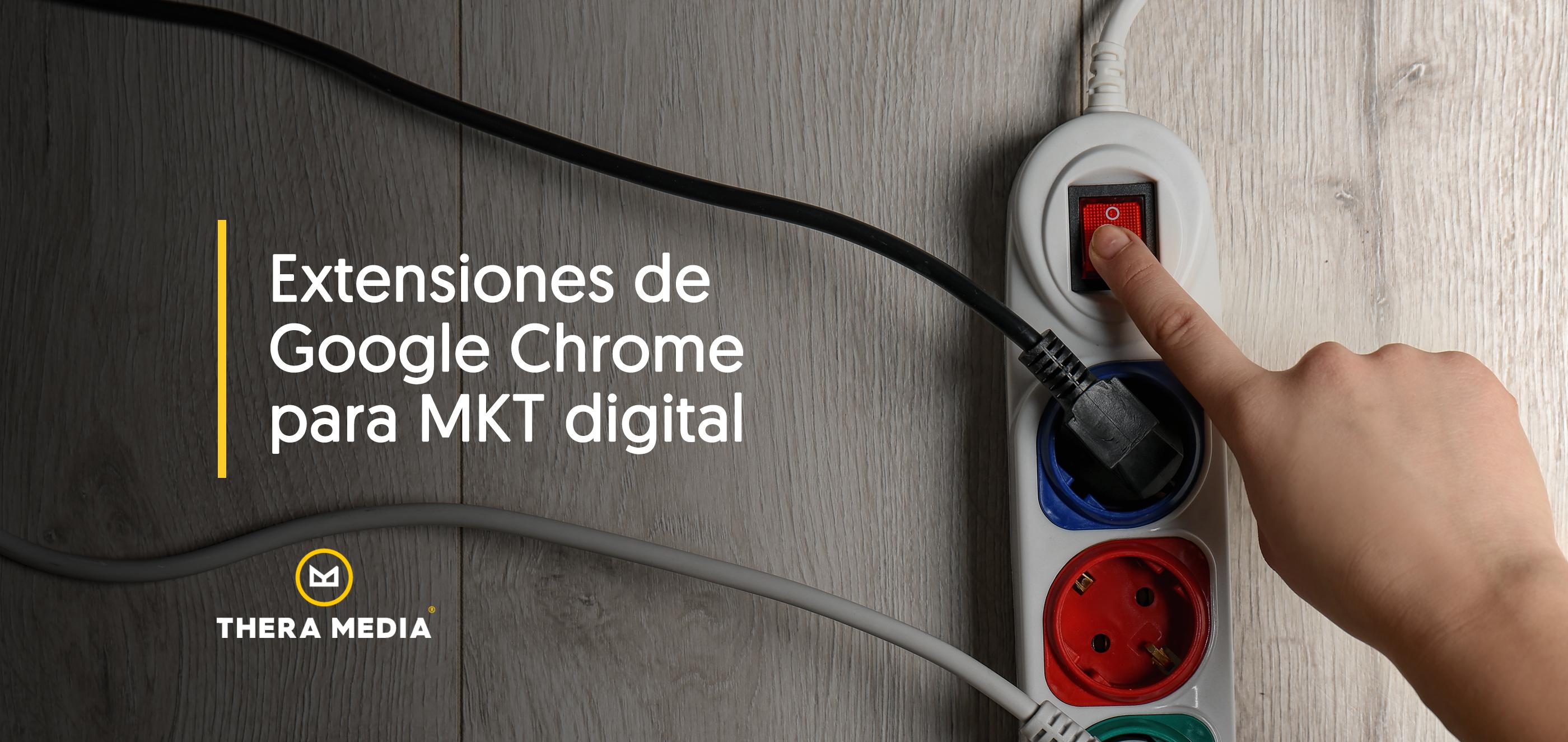 Extensiones de google para marketing digital